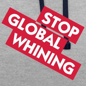 Stop Global Whining - Sweat-shirt contraste