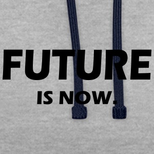 FUTURE IS NOW - Contrast Colour Hoodie