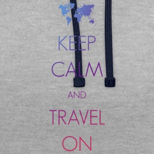 Keep calm and travel on - Kontrast-Hoodie