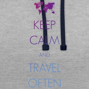 Keep calm and travel often - Kontrast-Hoodie
