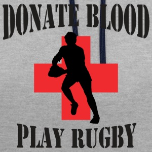 Rugby Donate Blood Play Rugby - Contrast Colour Hoodie