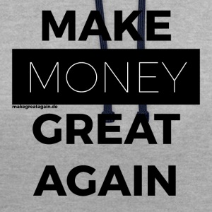MAKE MONEY GREAT AGAIN black - Kontrast-Hoodie