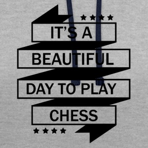 THE PERFECT DAY FOR CHESS TO PLAY! - Contrast Colour Hoodie