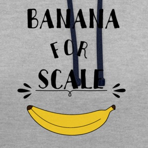 Banana For Scale - Contrast Colour Hoodie