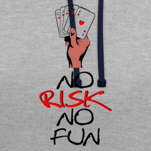 No Risk NO Fun - Contrast Colour Hoodie