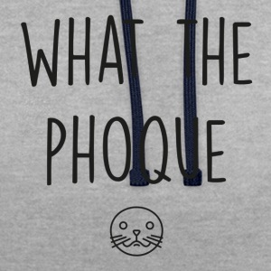 What the phoque - Sweat-shirt contraste