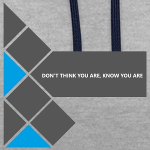Dont Think you are - Kontrast-Hoodie