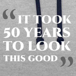 50th birthday: It tooks 50 years to look this ... - Contrast Colour Hoodie