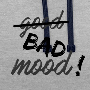 Bad mood! - Contrast Colour Hoodie