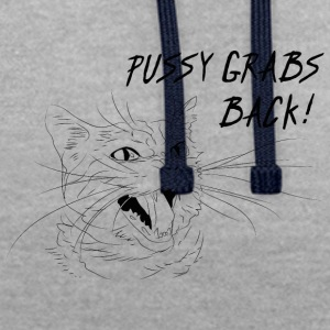 Pussy grabs back - Contrast Colour Hoodie