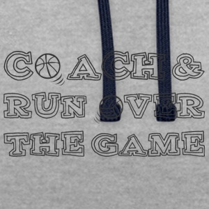 Trainer / Coach: Coach & Run Over The Game - Contrast hoodie