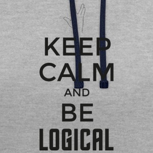 Keep Calm and be logical (dark) - Contrast Colour Hoodie