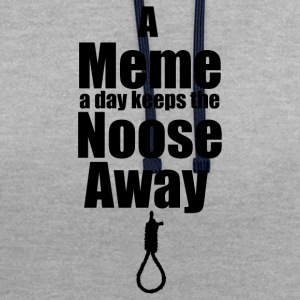 A Meme A Day Keeps the Noose Away - Kontrast-hettegenser