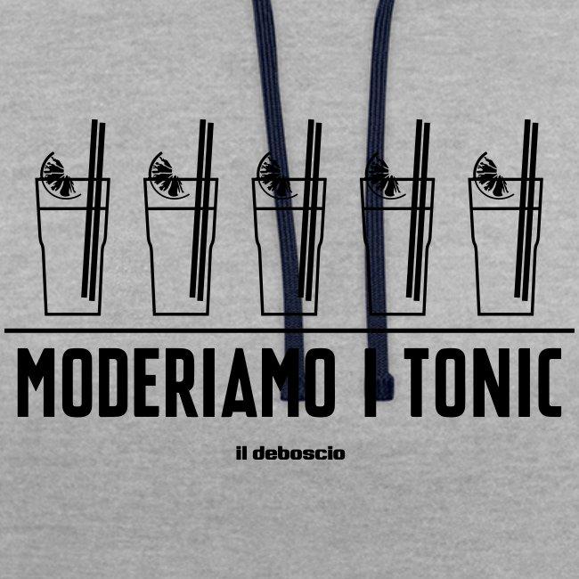 MODERIAMO I TONIC