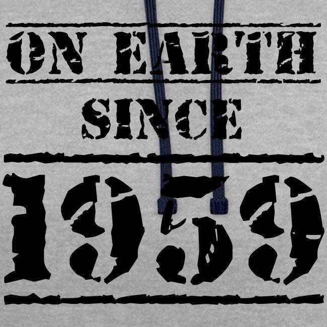 on Earth since 1959 60 Geburtstag Happy Birthday