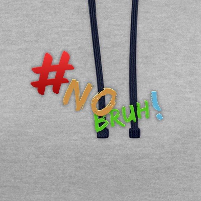 #NoBruh T-shirt - Women
