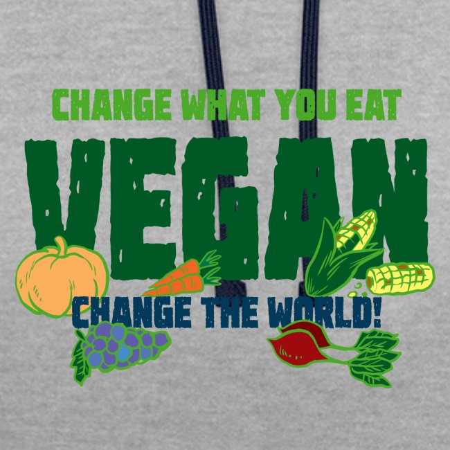 Vegan - Change what you eat, change the world