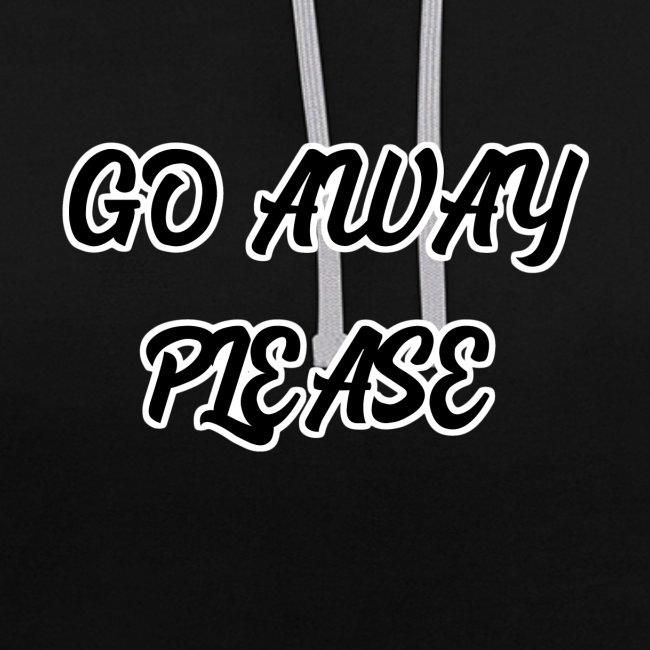 Go Away Please