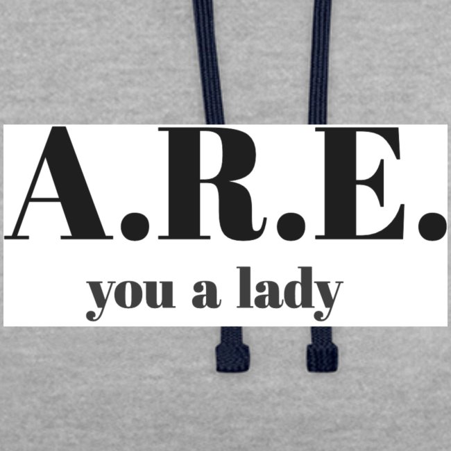 ARE you a lady