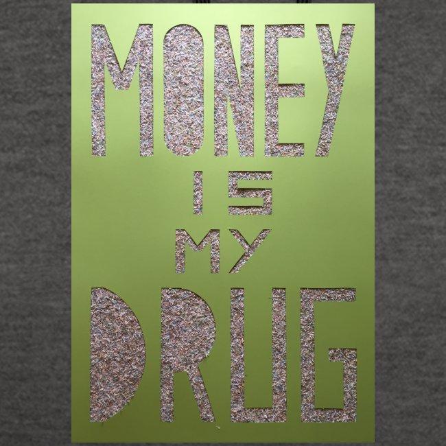 Thomas Schöggl ART MONEY IS MY DRUG
