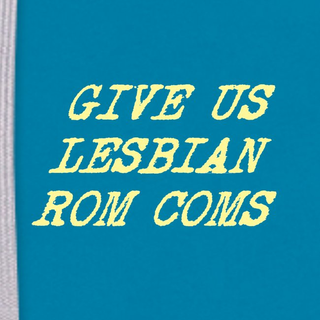 Give Us Lesbian Rom Coms - yellow