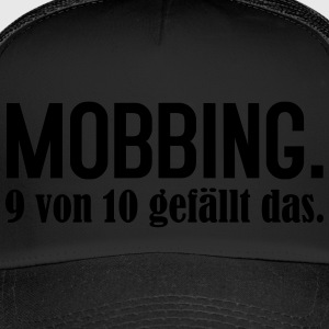 Bullying 9 of 10 like this - Trucker Cap