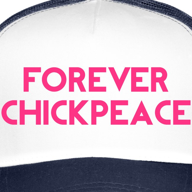Forever Chickpeace 1
