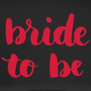 Bride to be - Trucker Cap