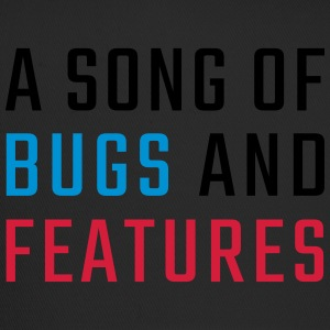 A Song of Bugs and Features - Trucker Cap