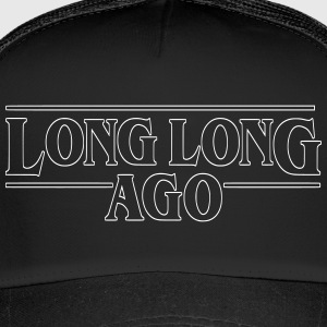 LONG LONG AGO Vector (outline) - Trucker Cap