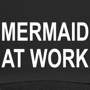 Mermaid på jobb - Mermaid / mann på jobb - Trucker Cap