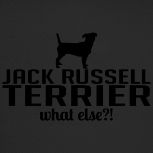 JACK RUSSELL TERRIER what else - Trucker Cap
