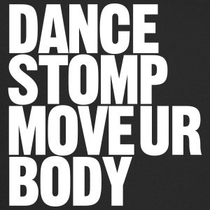 Dance Stomp Move Ur Body - Trucker Cap