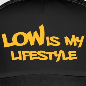 #lowismylifestyle by GusiStyle - Trucker Cap