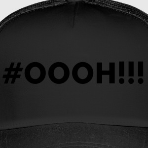 #OOOH !!! Black - Trucker Cap