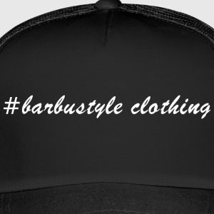 #barbustyle white - Trucker Cap