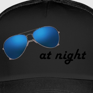 sunglasses at night - Trucker Cap