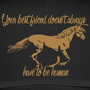 Your best friend doesn't always have to be human! - Trucker Cap