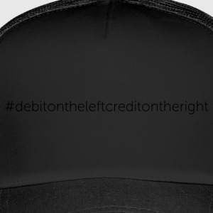 Debit on the Left, Credit on the Right - Trucker Cap