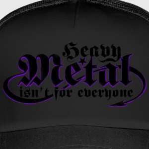 Heavy Metal er ikke for alle. (Sort) - Trucker Cap
