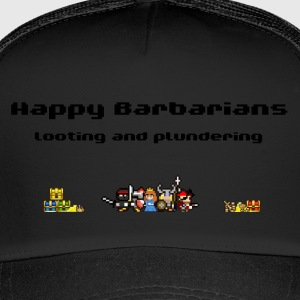Happy Barbarians - Looting and Plundering - Trucker Cap