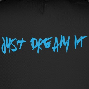 Just Dream IT Paint - Trucker Cap