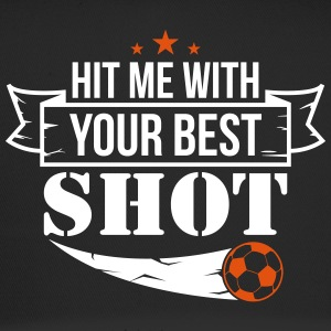 Hit me with your best shoot - Football - Trucker Cap