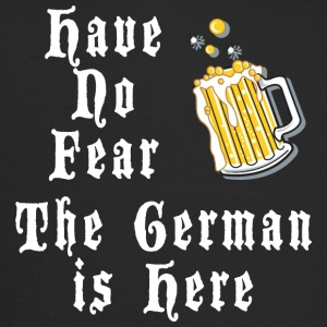 Have No Fear The German Is Here - Trucker Cap
