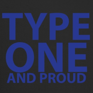 Type one and proud - Trucker Cap
