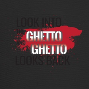 Look into the Ghetto and Ghetto looks back! - Trucker Cap