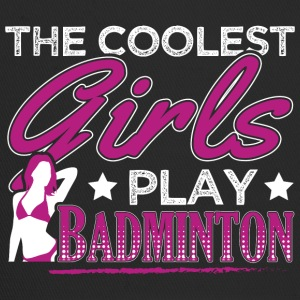 COOLEST GIRLS PLAY BADMINTON - Trucker Cap