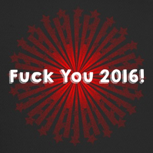 Fuck You 2016 - Trucker Cap