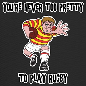 Rugby You're Never Too Pretty To Play Rugby - Trucker Cap