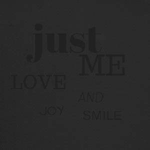 Just me, love, joy and smile :) - Trucker Cap